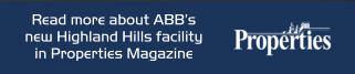 Read more about ABB's  new Highland Hills facility in Properties Magazine